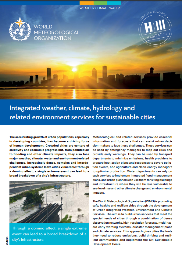 Integrated weather, climate, hydrology and related environment services for sustainable cities