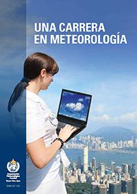 Una carrera en meteorología – OMM–Nº 1126