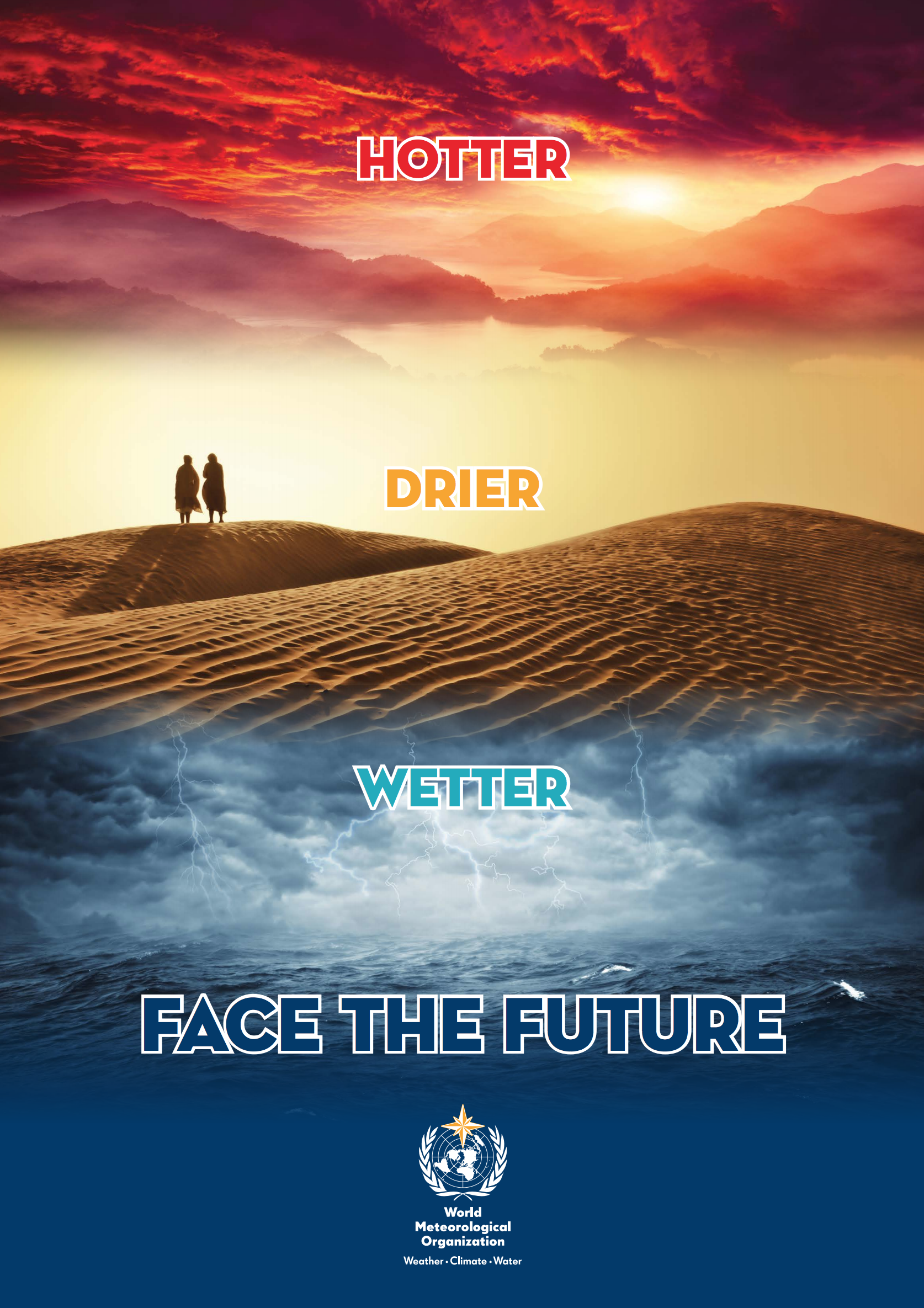 Hotter, drier, wetter. Face the future.
