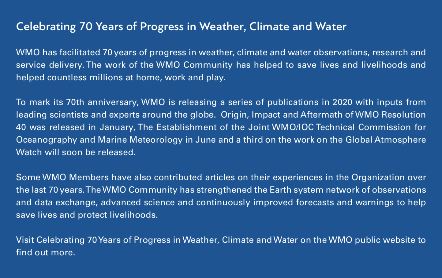 Celebrating 70 Years of Progress in Weather, Climate and Water