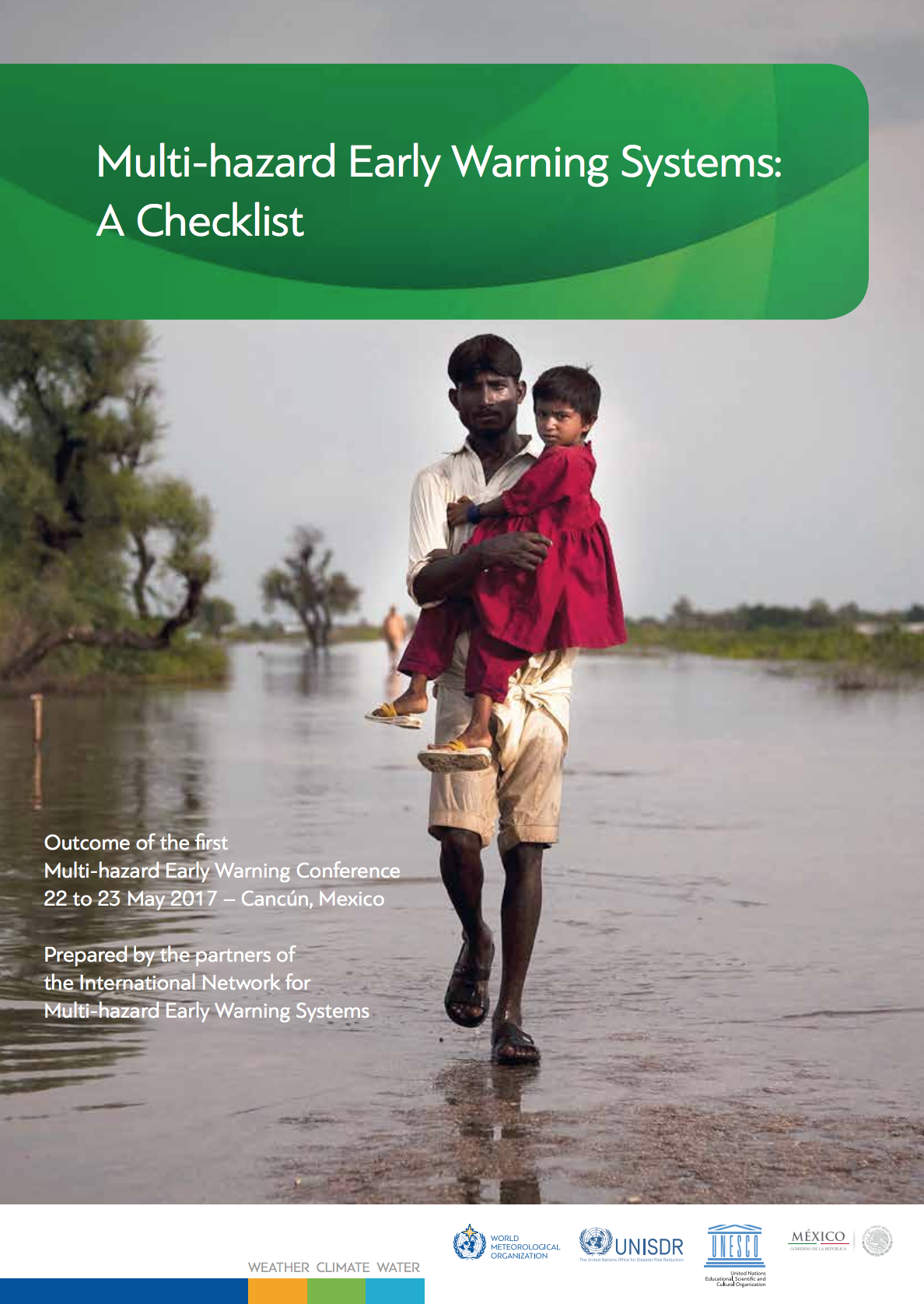 Multi-hazard Early Warning Systems: A Checklist , Outcome of the