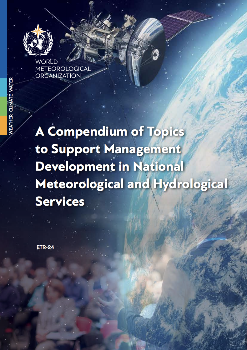 A Compendium of Topics to Support Management Development in National Meteorological and Hydrological Services