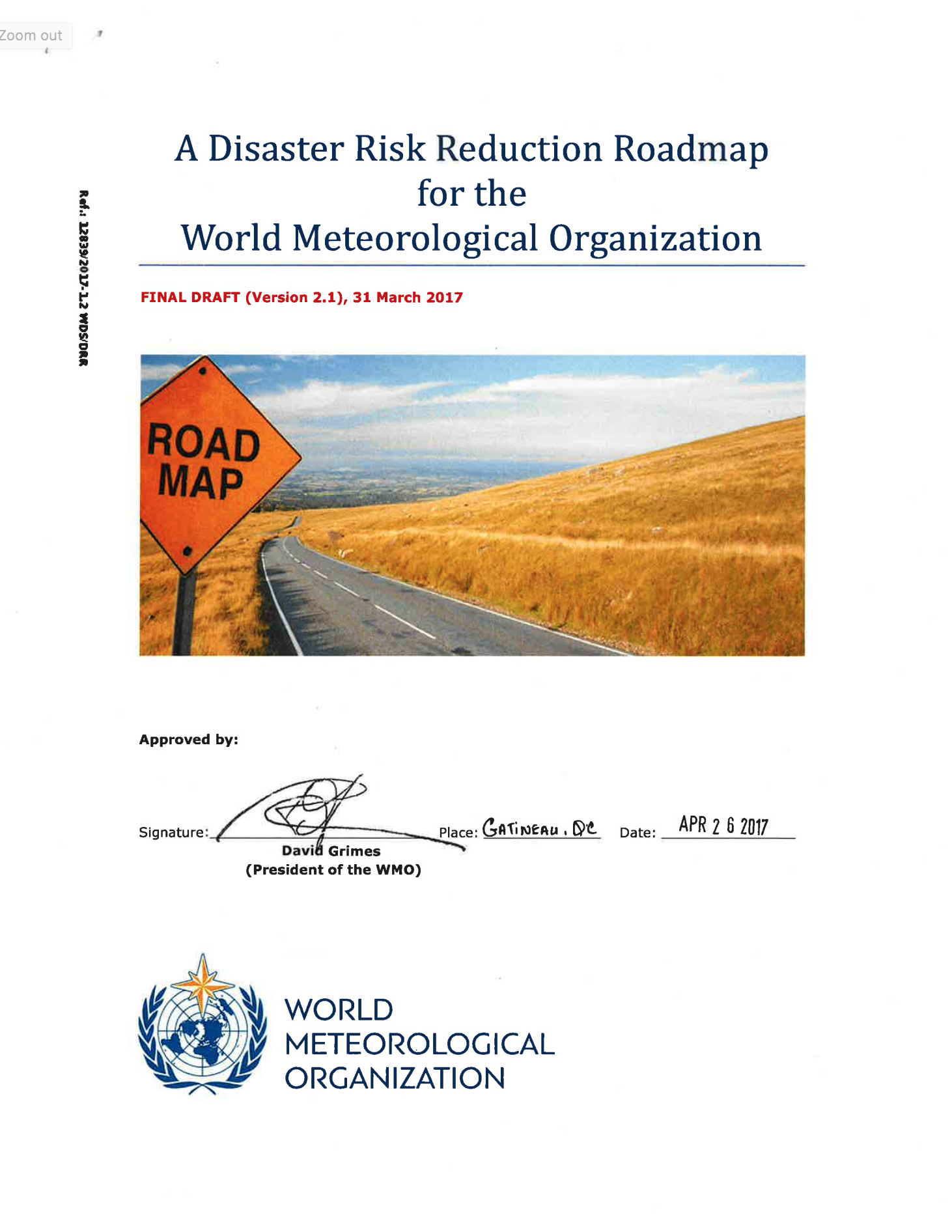 A Disaster Risk Reduction Roadmap for the World Meteorological Organization