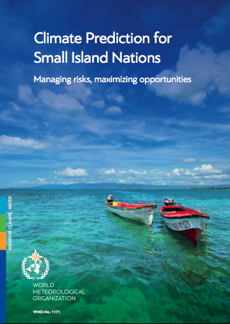 Climate Prediction for Small Island Nations: Managing risks, maximizing opportunities