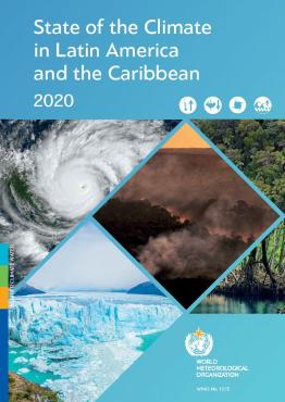 State of the Climate in Latin America and the Caribbean 2020