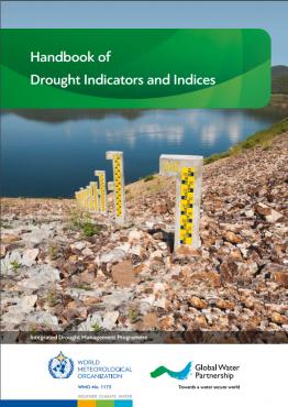 Handbook of Drought Indicators and Indices / WMO