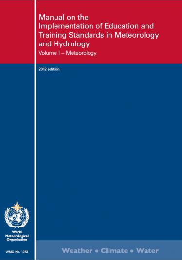 Manual on the Implementation of Education and Training Standards in Meteorology and Hydrology