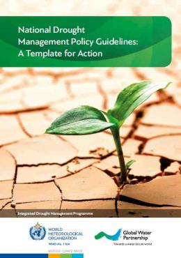National Drought Management Policy Guidelines: a template for action