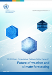 WMO Open Consultative Platform White Paper #1 - Future of weather and climate forecasting